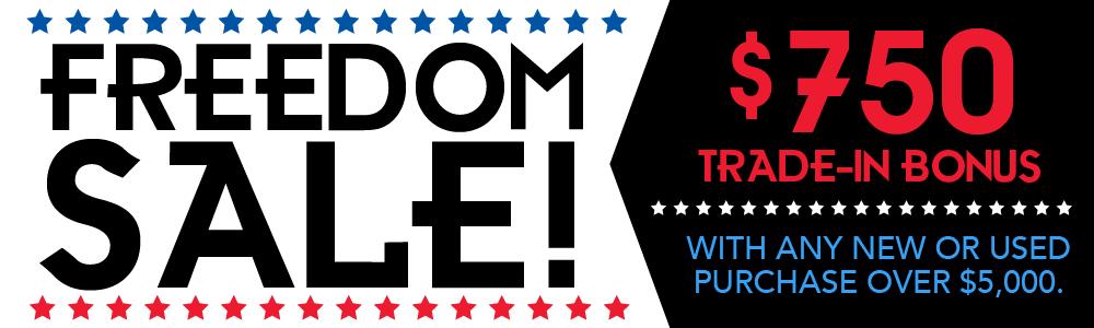 Freedom Sale! - $750 Trade-In Bonus!