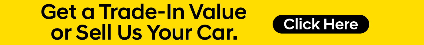 Get a trade-in value or sell us your car.