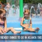 Things To Do in Atlanta This Summer