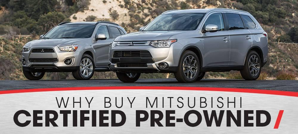 Why Buy Mitsubishi CPO - Gainesville, GA