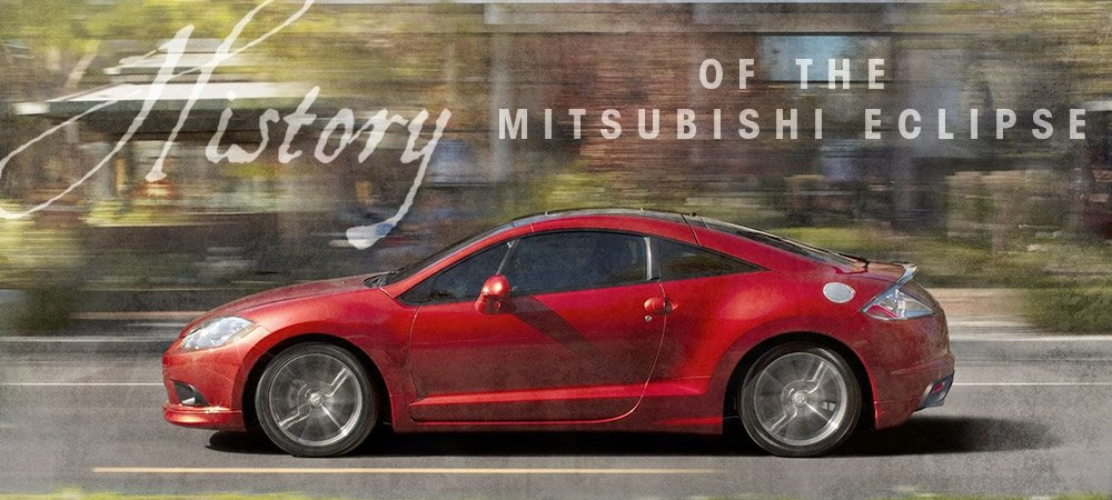 History of the Mitsubishi Eclipse