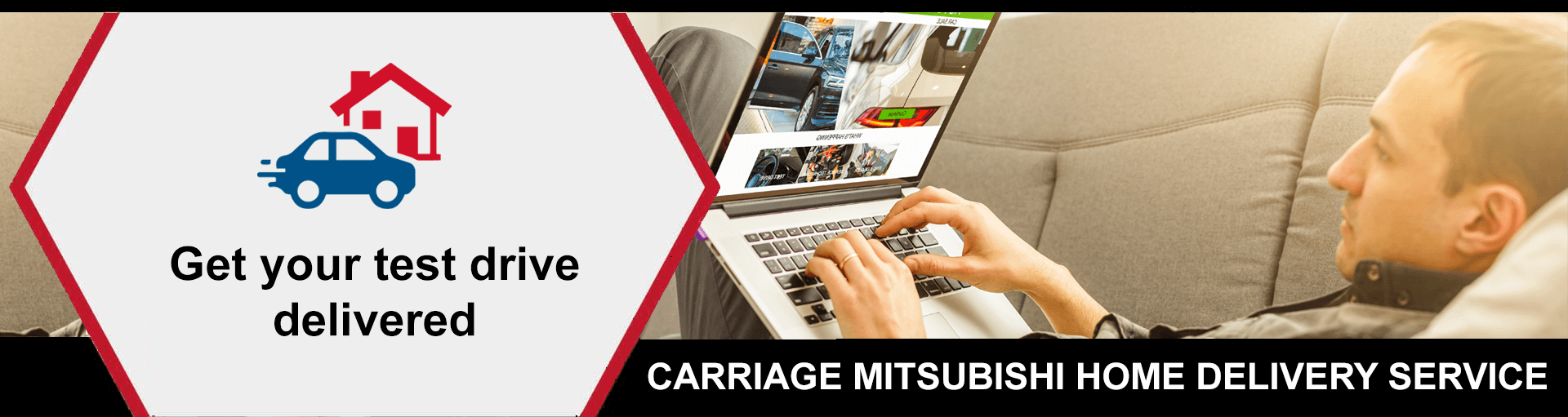 Carriage Mitsubishi Home Delivery