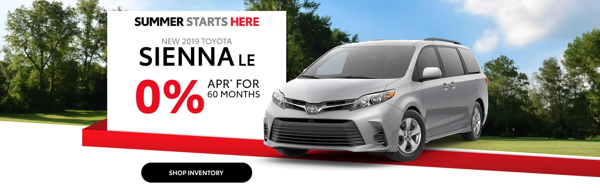 Finance a New Toyota Sienna at 0% APR near Indianapolis, Indiana.