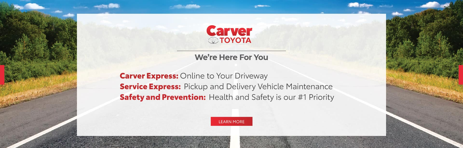 Carver Toyota cares about your safety when purchasing your next vehicle.