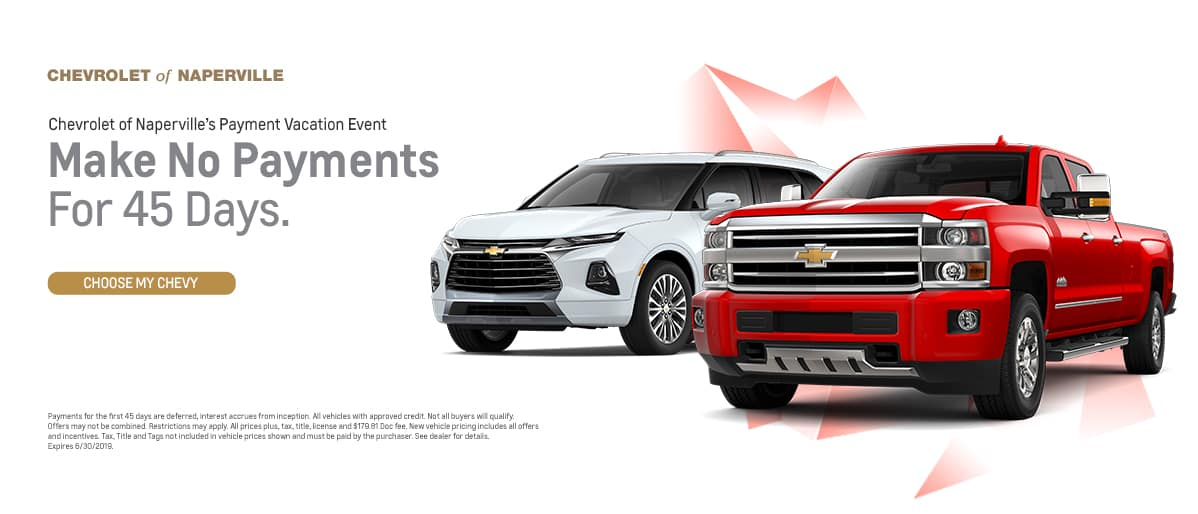 Payment vacation event - Make no payments for 45 days - Choose my Chevy