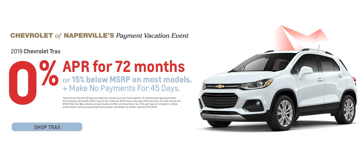 2019 Chevrolet Trax - 0% APR for 72 months or 15% below MSRP on most models plus make no payments for 45 days - Shop Trax