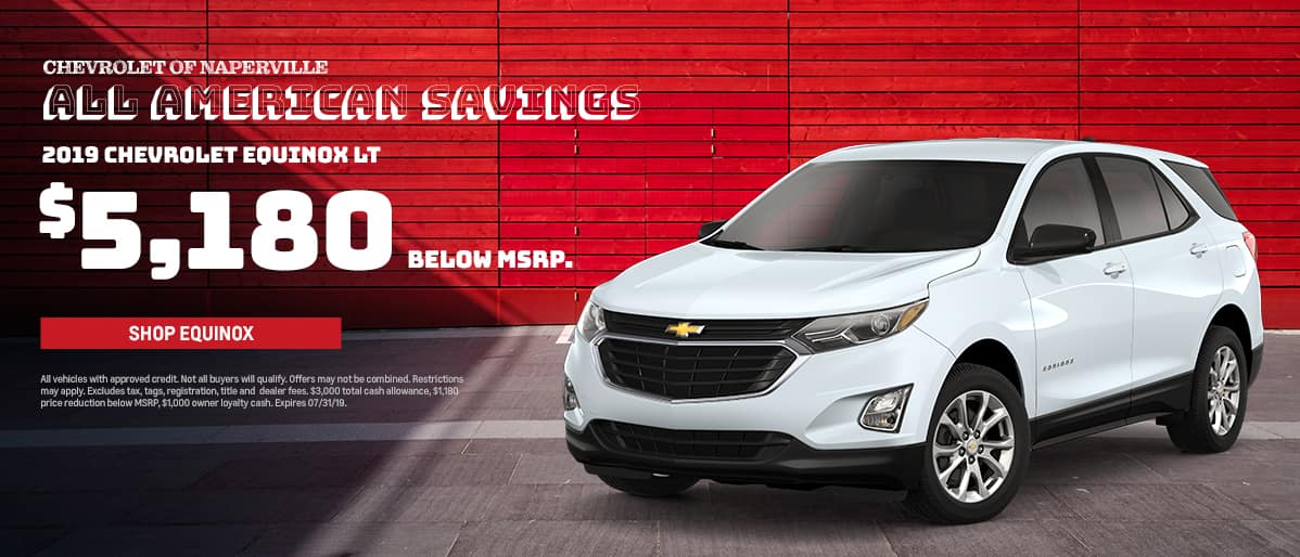 Shop For Your Next 2019 Chevrolet Equinox  LT During The All-American Savings Event. Expires 7/31
