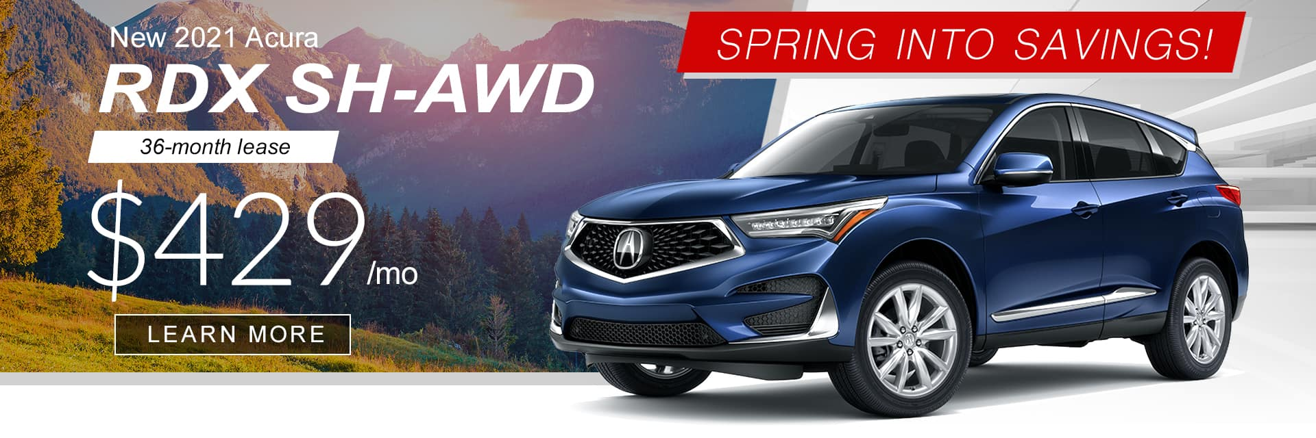2021 RDX Spring into Savings Banner