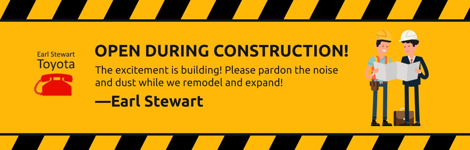 earl stewart toyota open during construction