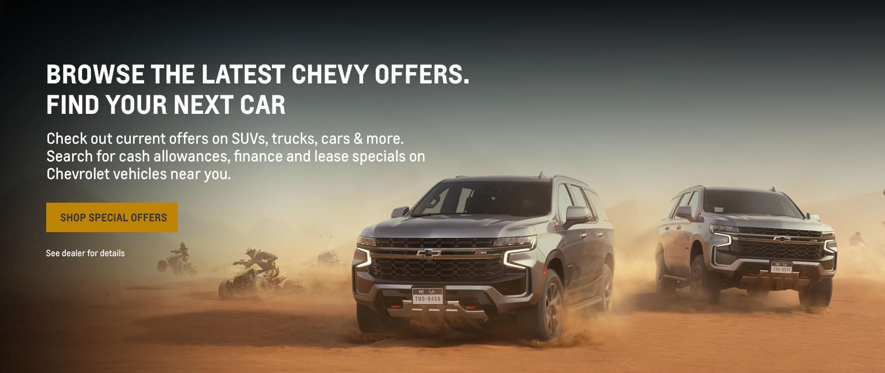 Browse the latest Chevy Offers. Find Your Next Car