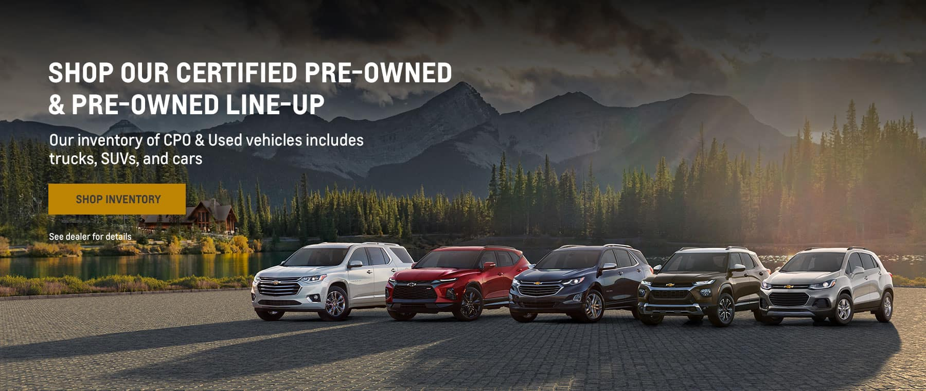 Shop our Certified Pre-Owned & Pre-Owned Line-up