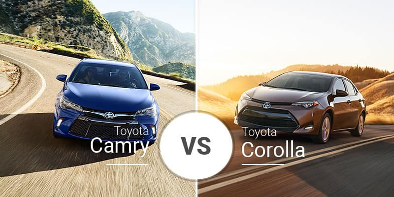 Corolla Vs Camry >> Toyota Camry Vs Toyota Corolla Which Sedan Is Right For You