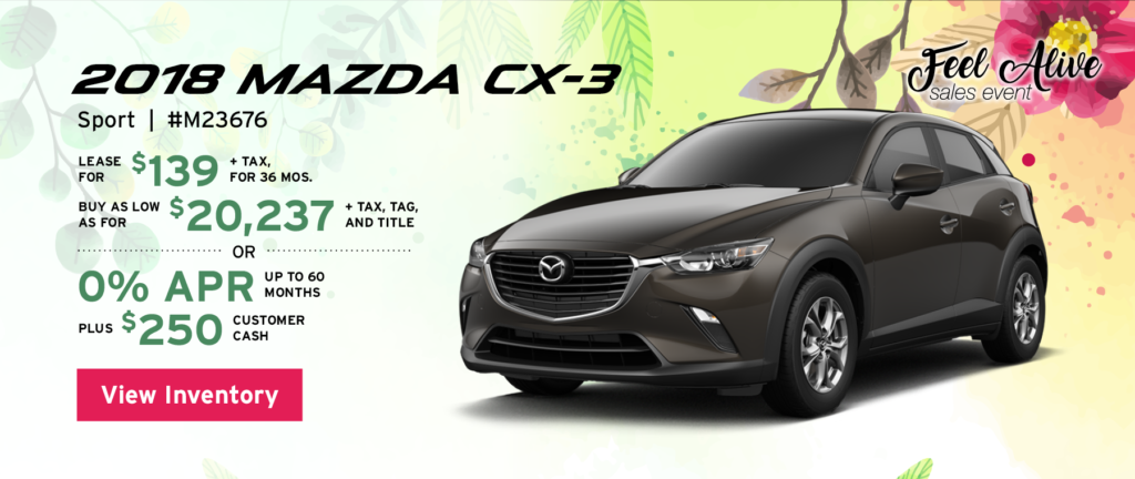 Lease the 2018 Mazda CX-3 Sport stock#M23676 for $139 for 36 months, plus tax. Buy as low for $20,237, plus tax, tag, and title, or 0% APR up to 60 months, plus $250 customer cash. View inventory.