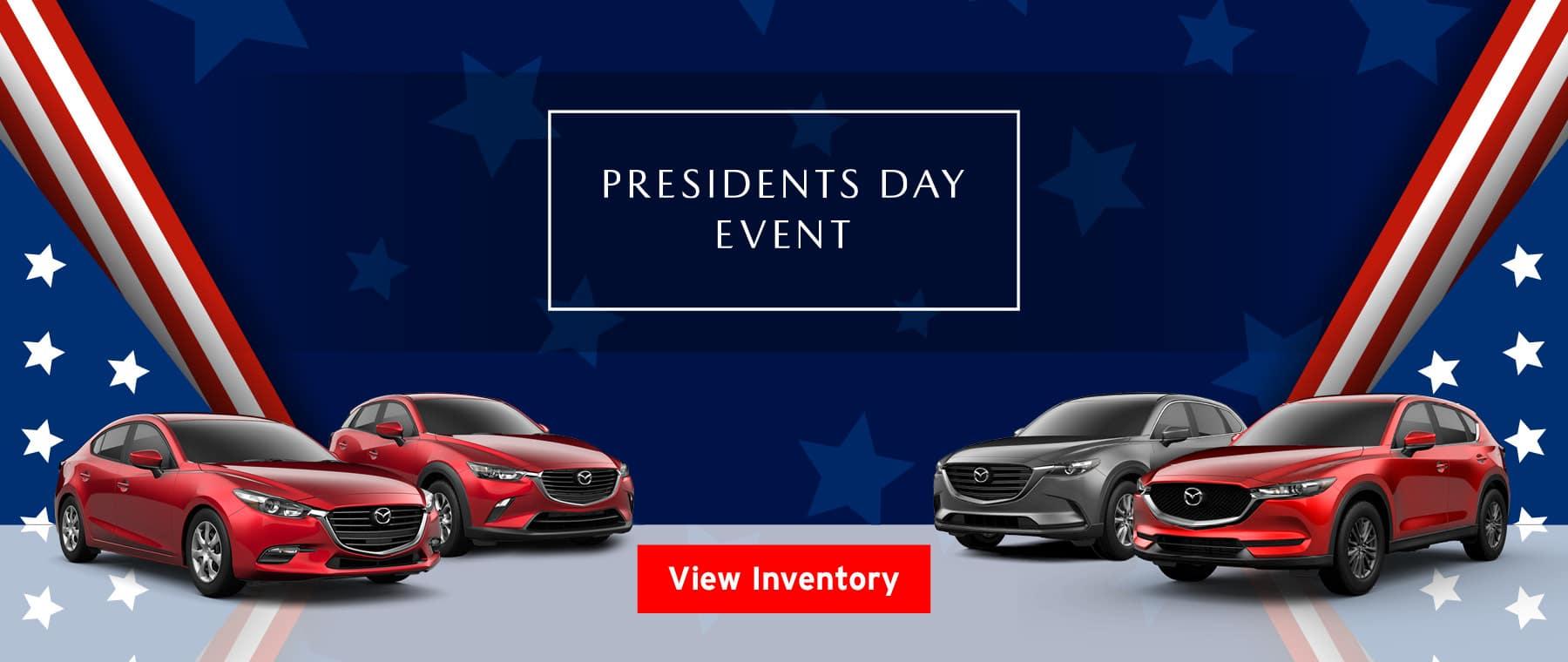 Presidents Day Event. View Inventory.
