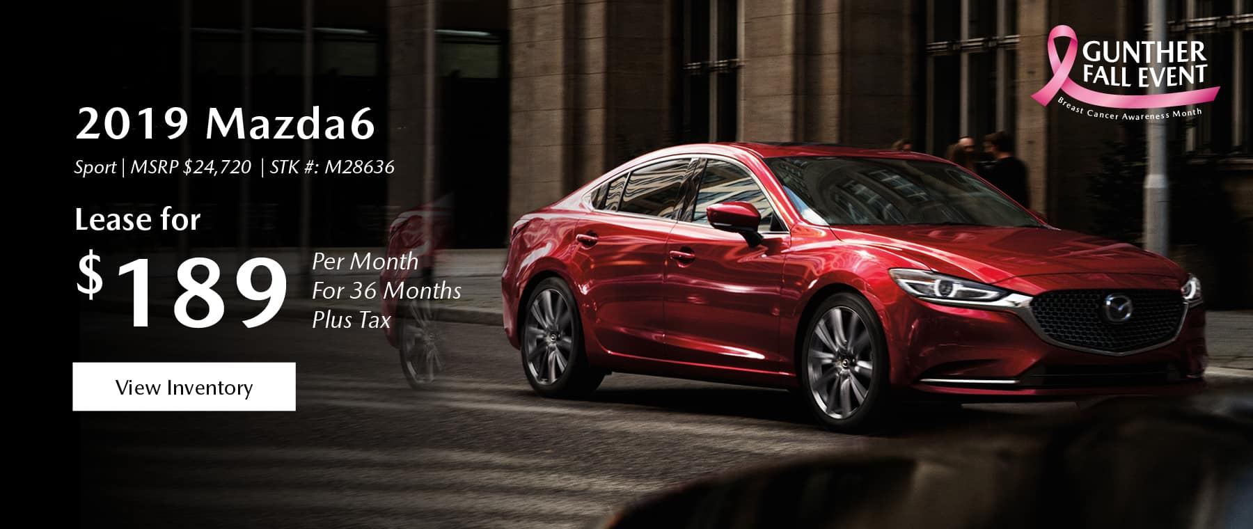 Lease the 2019 Mazda6 for $189 per month, plus tax.