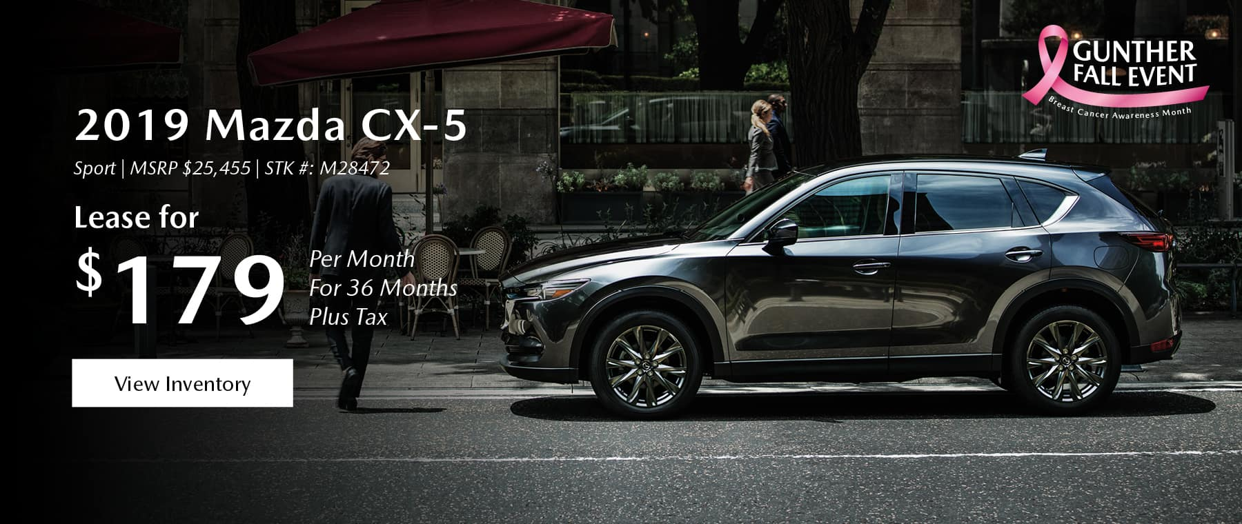 Lease the 2019 Mazda CX-5 for $179 per month, plus tax.