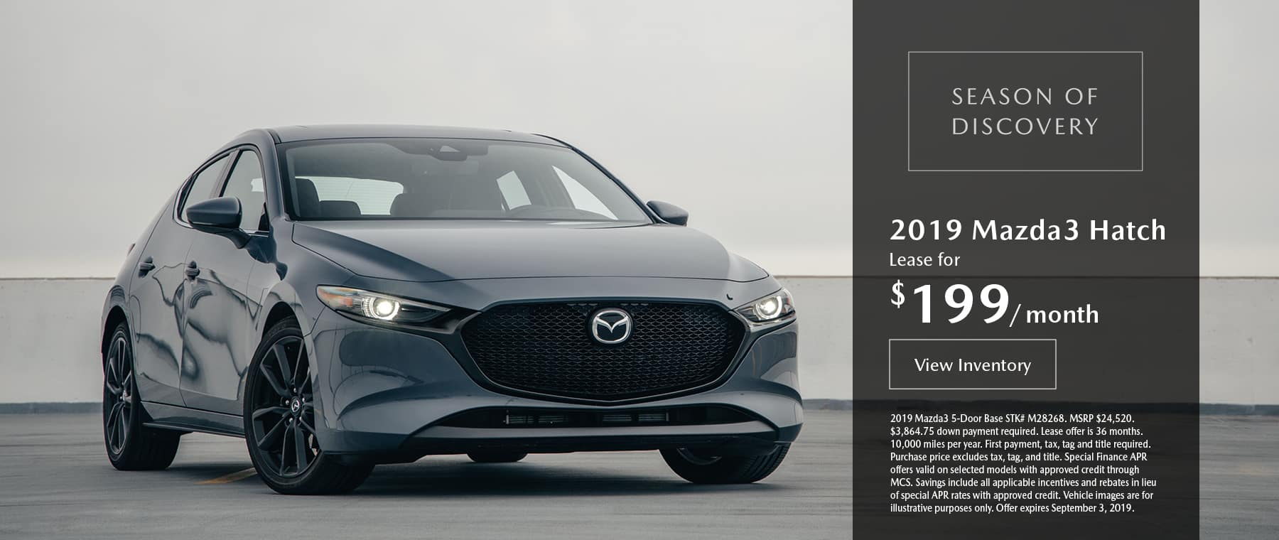 Lease the 2019 Mazda3 hatchback for $199 per month, plus tax.