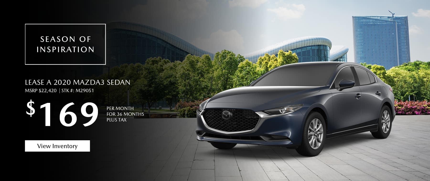 Lease the 2020 Mazda3 sedan for $169 per month, plus tax.