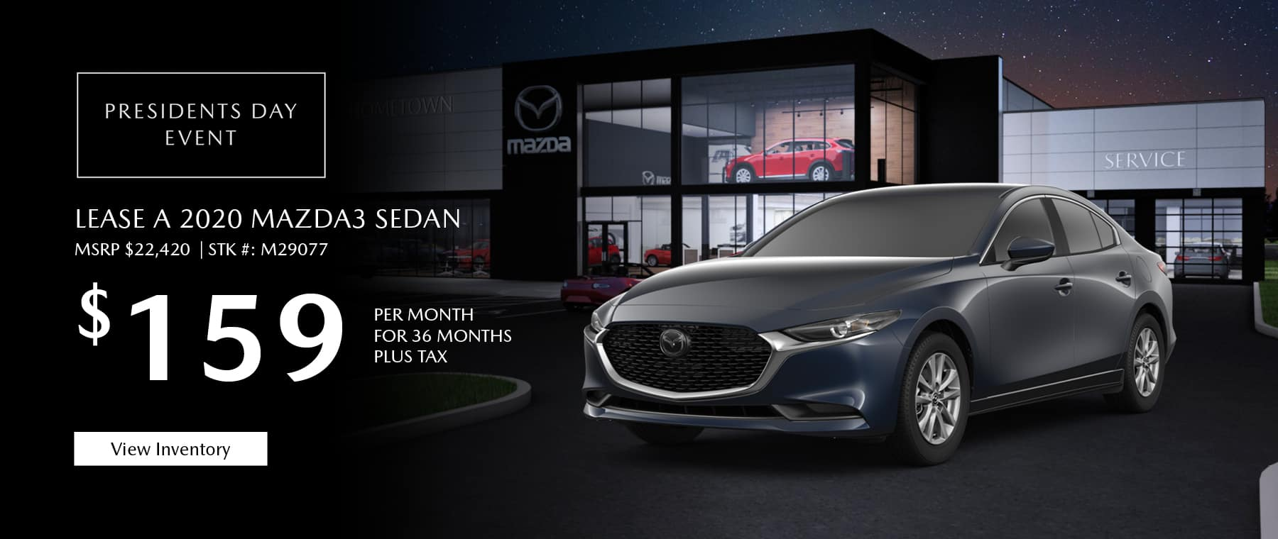 Lease the 2020 Mazda3 sedan for $159 per month, plus tax.