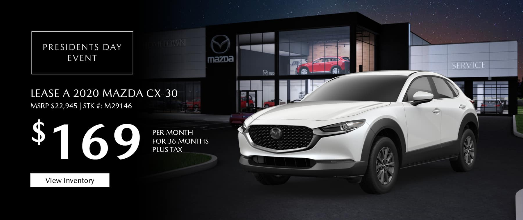 Lease the 2020 Mazda CX-30 for $169 per month, plus tax.