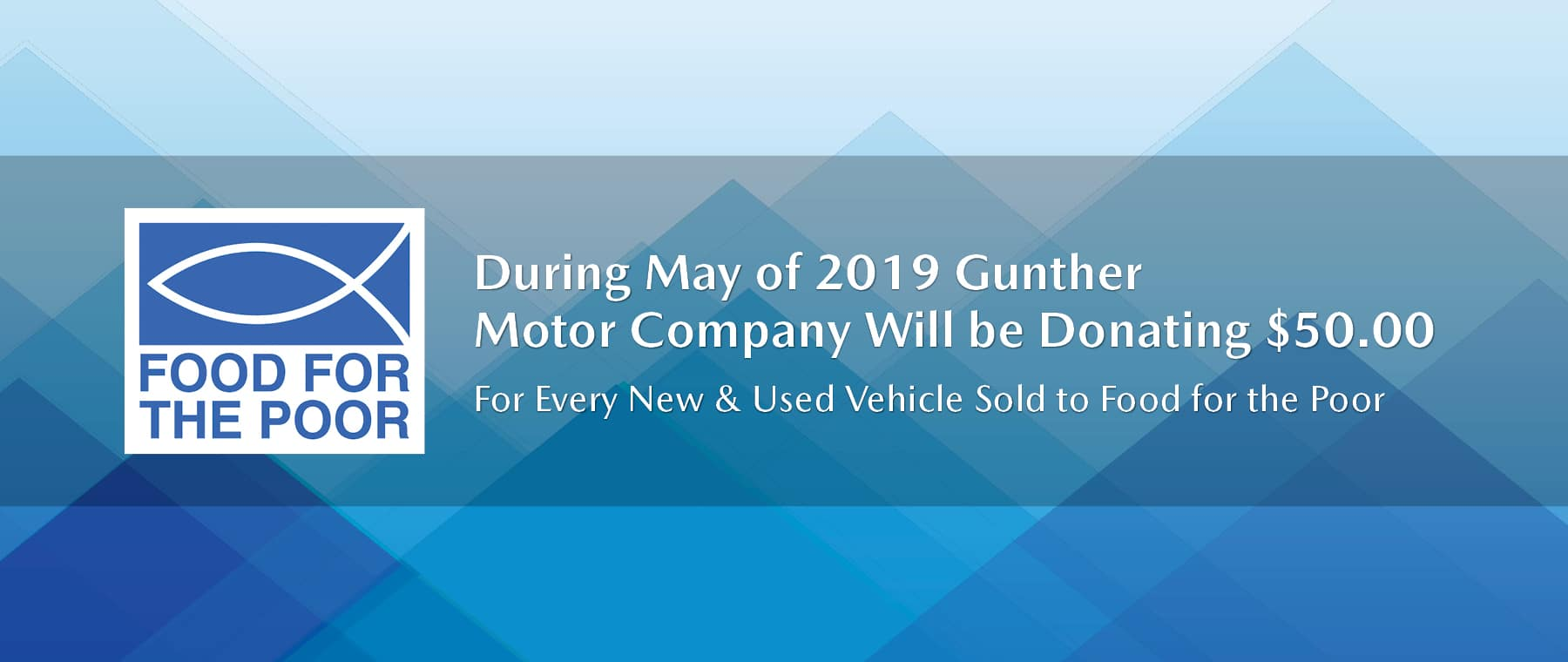 During may, Gunther will donate $50 for every vehicle sold to food for the poor.