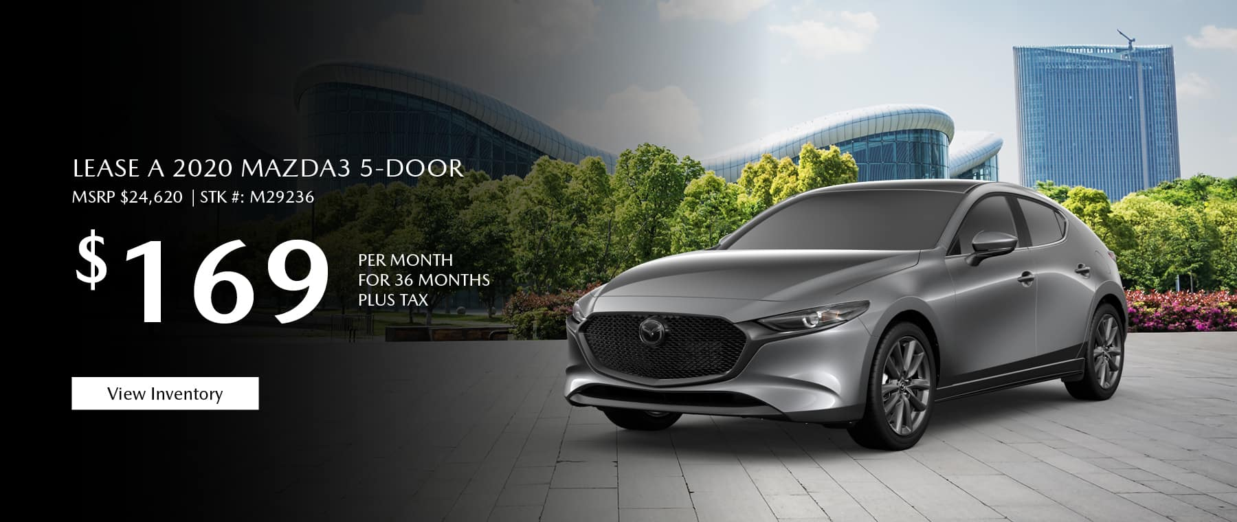 Lease the 2020 Mazda3 hatchback for $169 per month, plus tax.