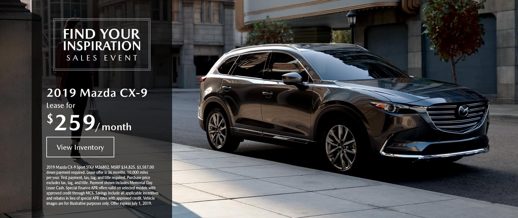 Lease the 2019 Mazda CX-9 for $259 per month, plus tax.