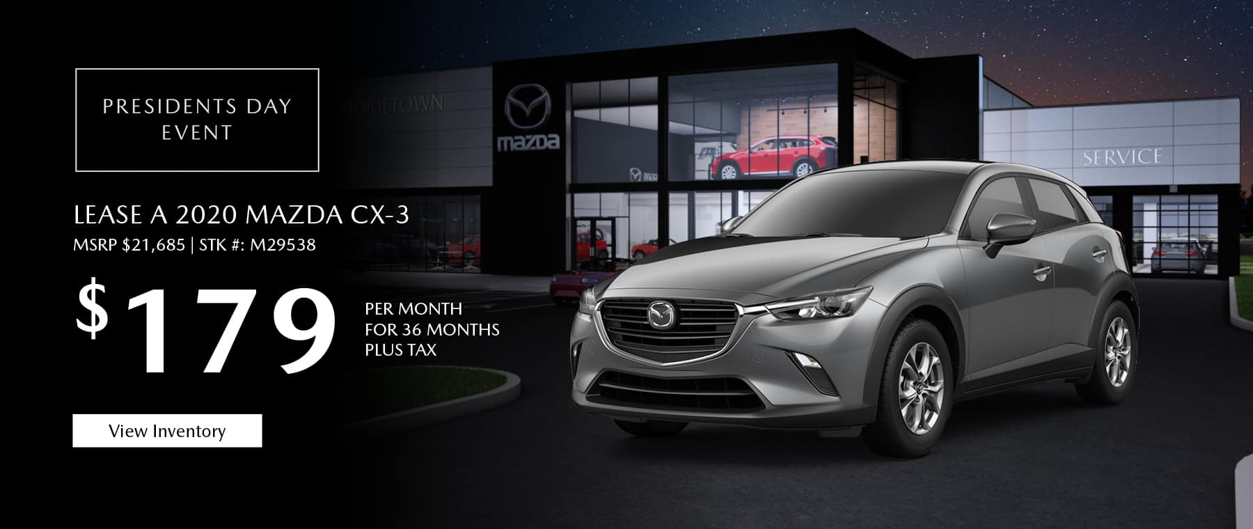 Lease the 2020 Mazda CX-3 Sport for $179 per month, plus tax.