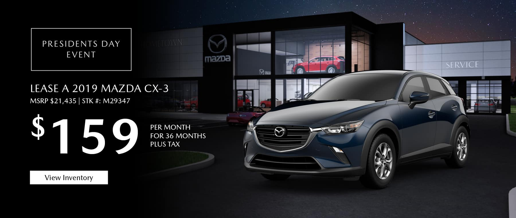 Lease the 2019 Mazda CX-3 Sport for $159 per month, plus tax.