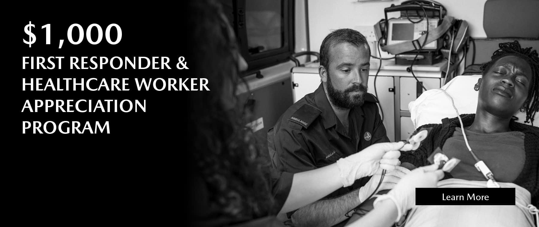 $1,000 First responder & healthcare worker appreciation program