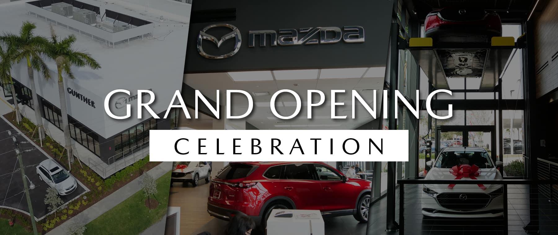 Grand Opening Celebration.