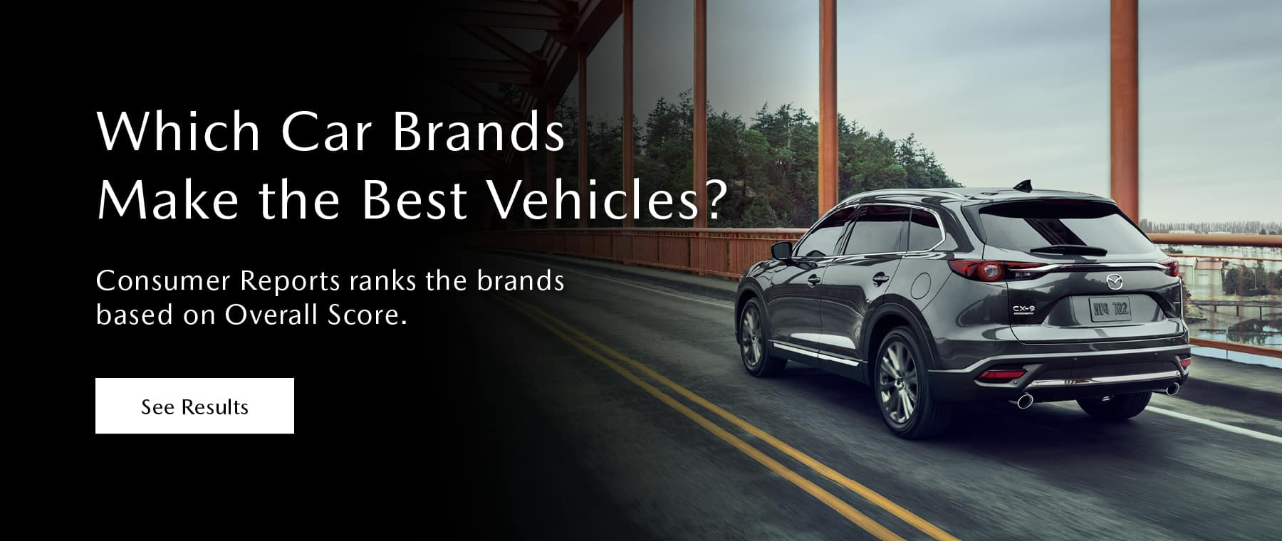 Which Car Brands Make the Best Vehicles? Consumer Reports ranks the brands based on Overall Score. Click or tap to find results.
