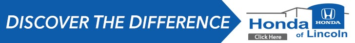 Discover The Difference at Honda of Lincoln