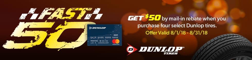 Dunlop: Fast 50. Get a $50 Prepaid Mastercard