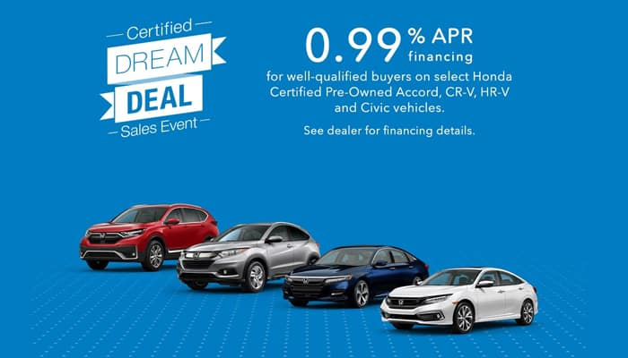 Honda Certified Dream Deal Sales Event - Accord, CR-V, HR-V and Civic