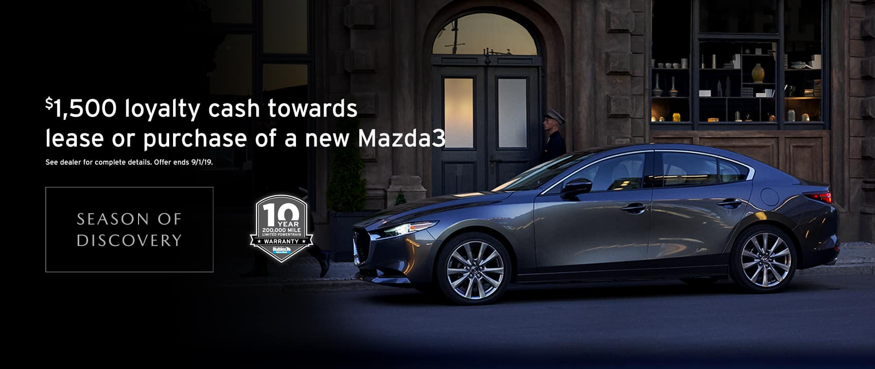 Mazda3 $1500 offer at Hubler Mazda