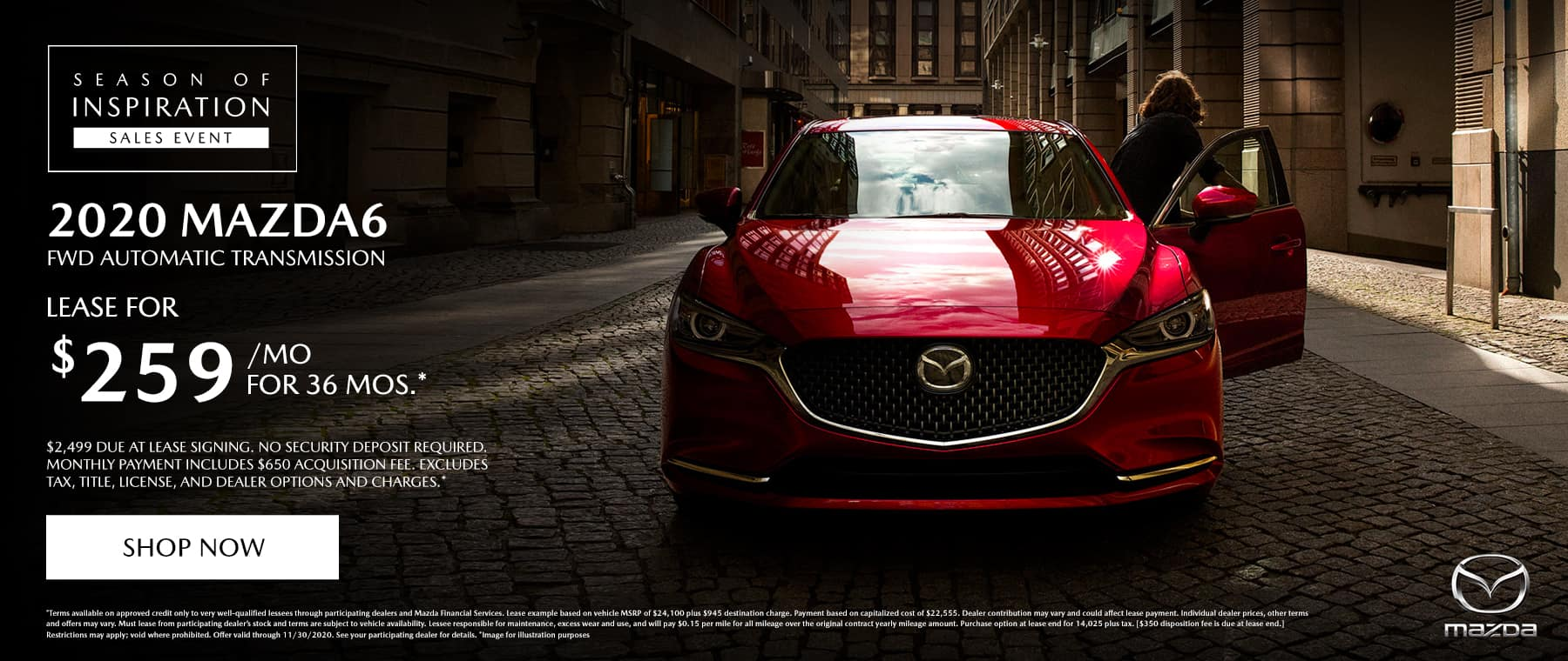 2020 Mazda6 (FWD / Automatic Transmission) lease for $259 a month / 36 months