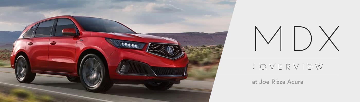 2019 Acura MDX Model Overview at Joe Rizza Acura