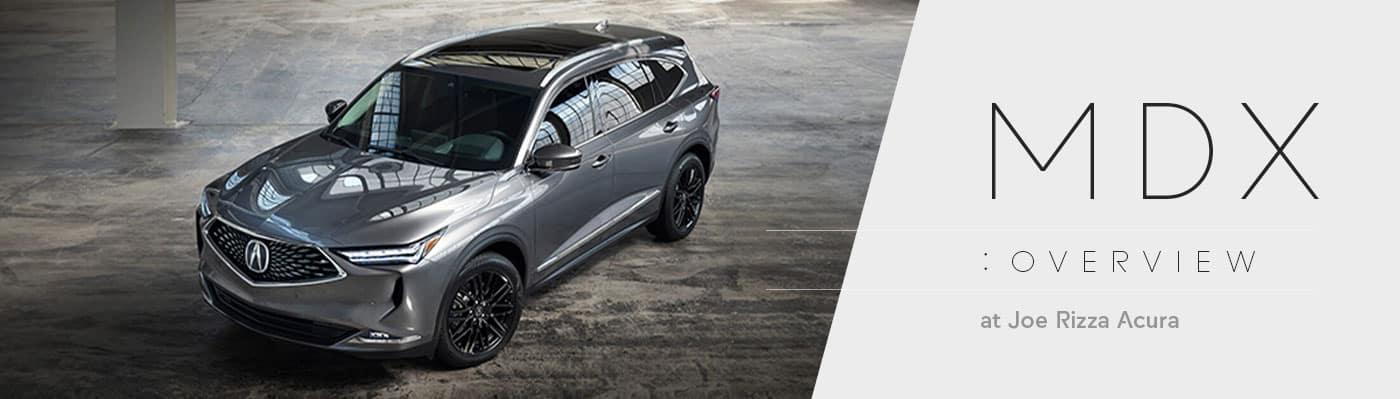 2022 Acura MDX Model Overview - Joe Rizza Acura