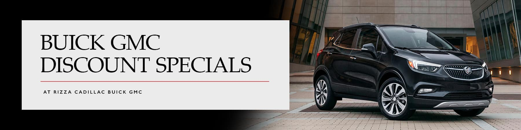 Rizza Buick GMC Discount Specials Chicago, IL