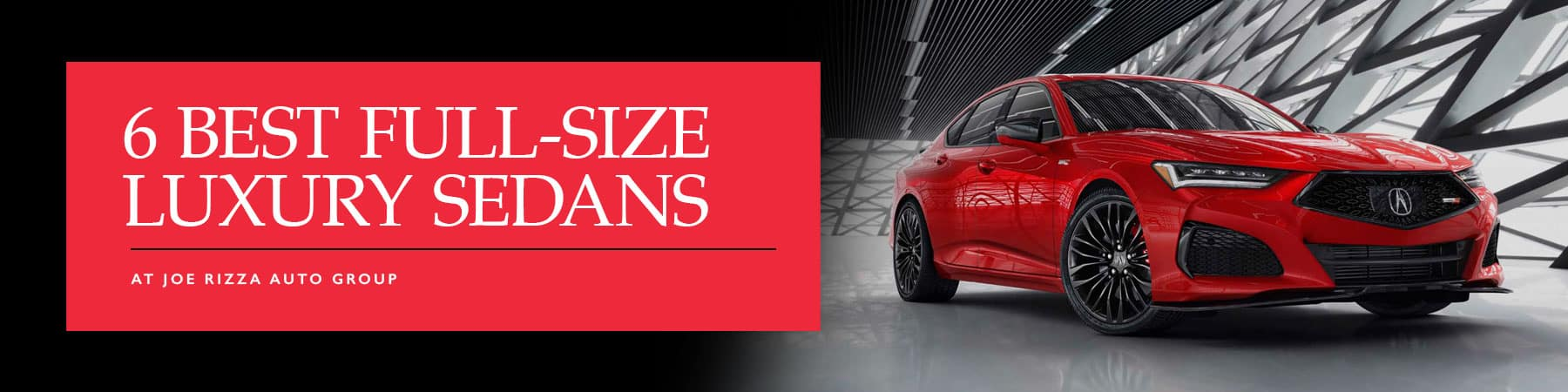 Best Luxury Sedans at Rizza Cars