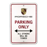 Porsche Parking Only Sign $29.00