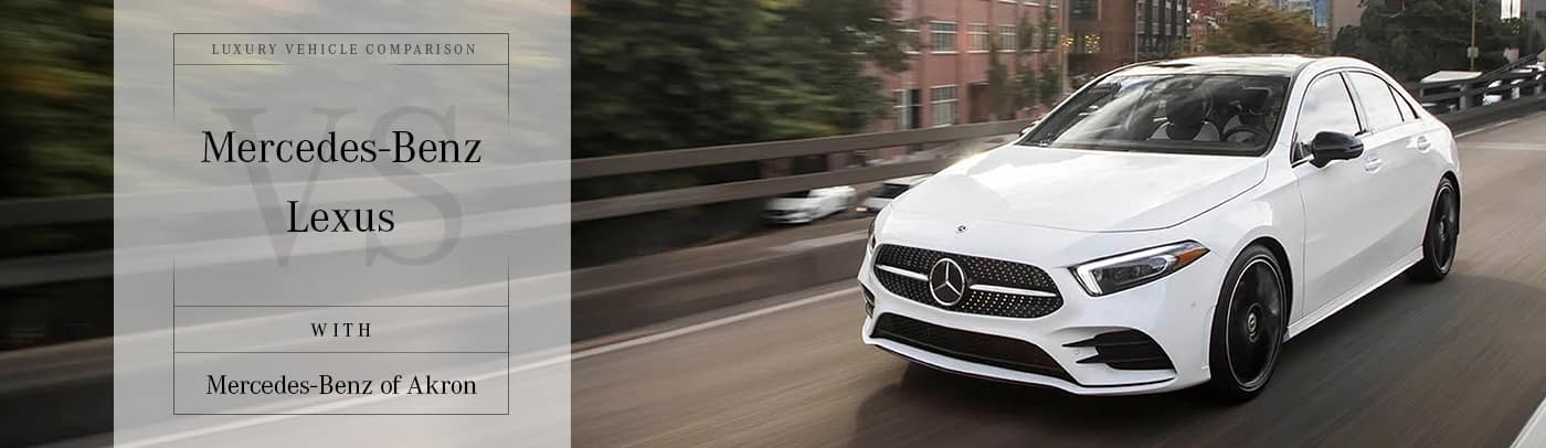 Mercedes-Benz vs Lexus Comparison