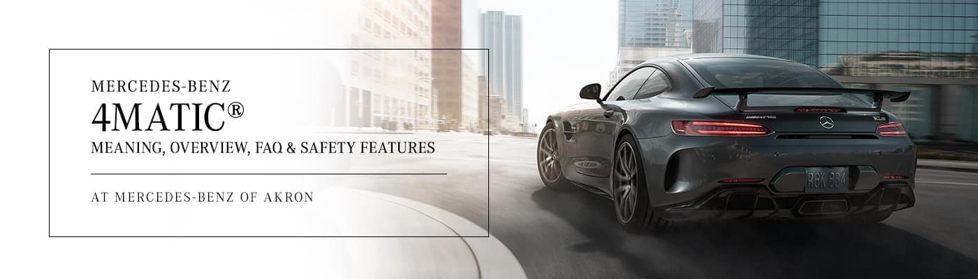 Mercedes-Benz 4MATIC® All-Wheel Drive Overview at Mercedes-Benz of Akron