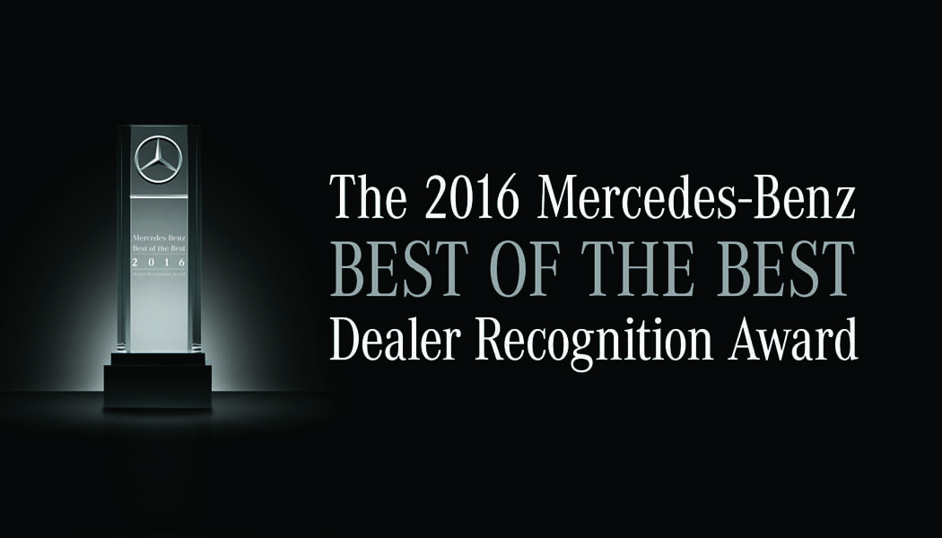 The 2016 Mercedes-Benz Best of the Best Dealership Recognition Award