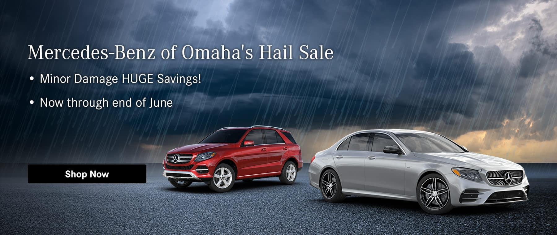 Mercedes-Benz of Omaha's Hail Sale