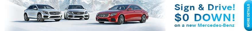 Sign and Drive $0 Down on a new Mercedes-Benz