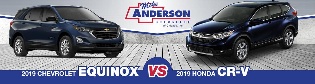 2019 Chevy Equinox vs. 2019 Honda CR-V