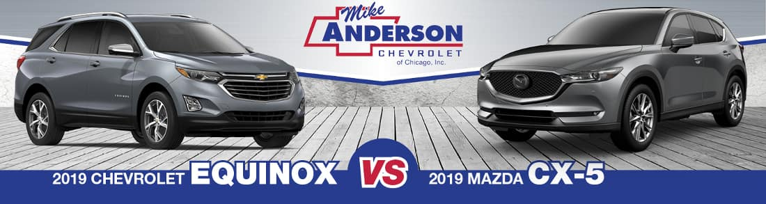 2019 Chevy Equinox vs. 2019 Mazda CX-5