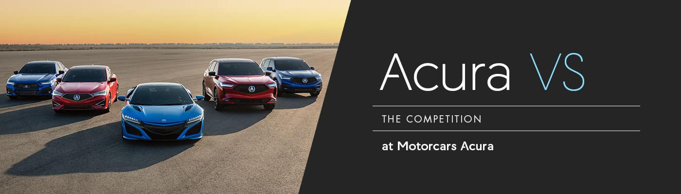 Acura Models Versus The Competition at Motorcars Acura in Bedford, OH